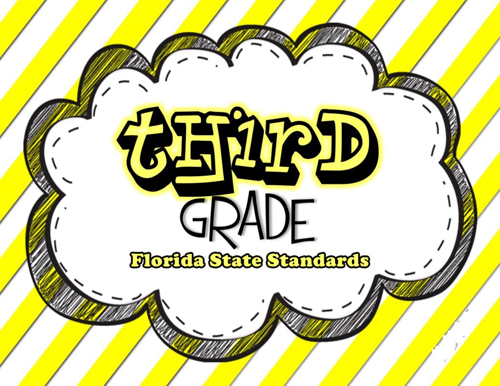 Third Grade Florida State Standards